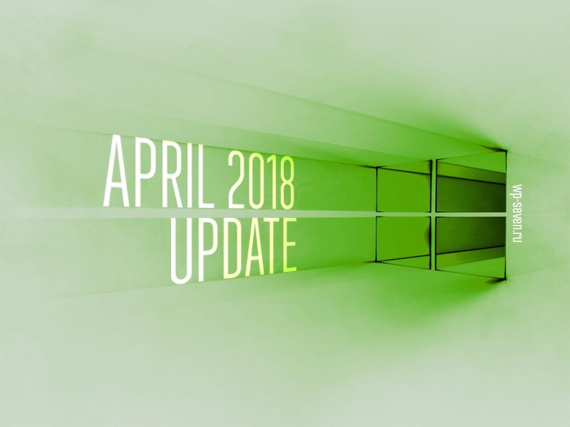 April 2018 Update Hero