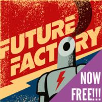 Future Factory временно доступна бесплатно